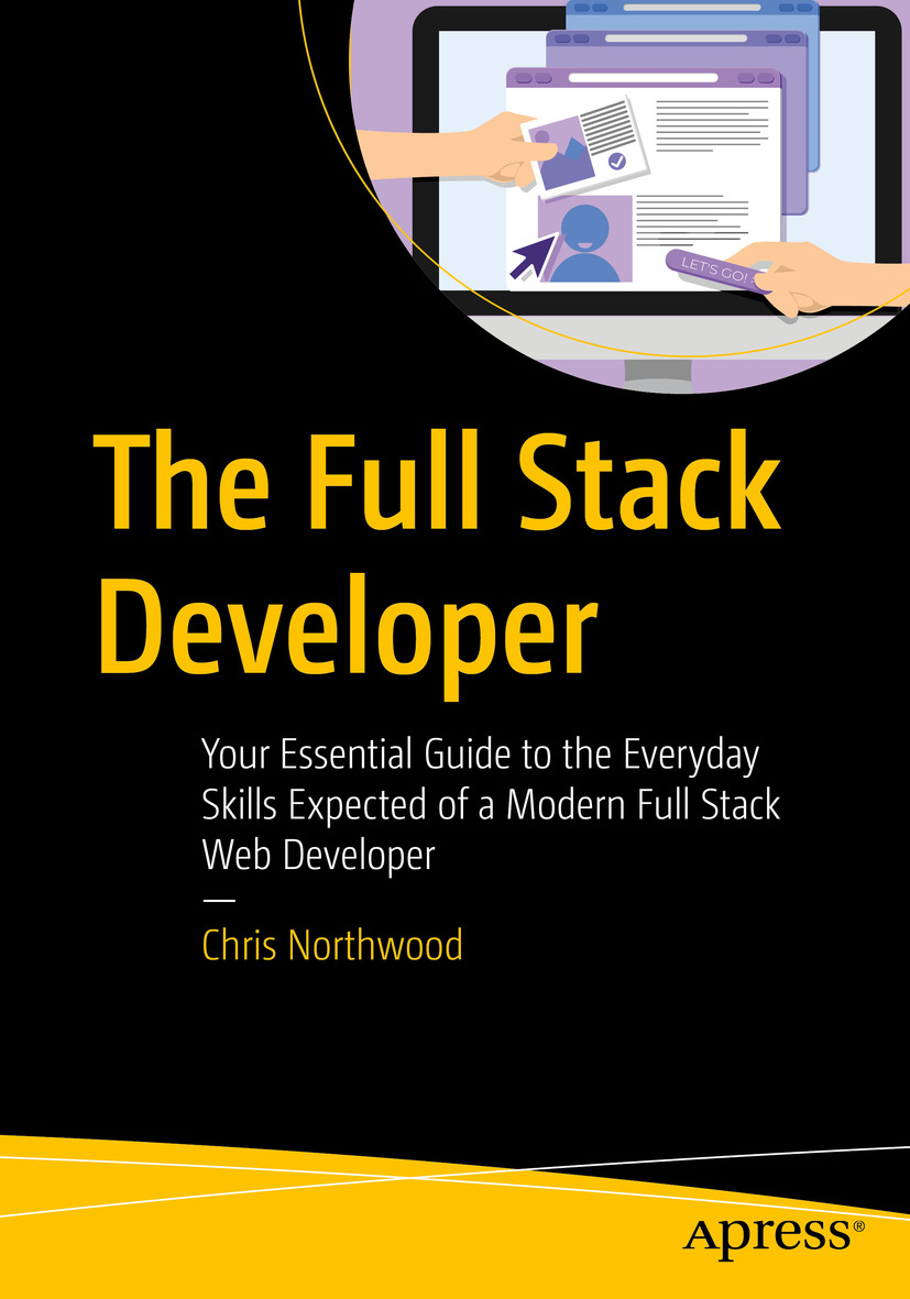 Book cover of The Full Stack Developer